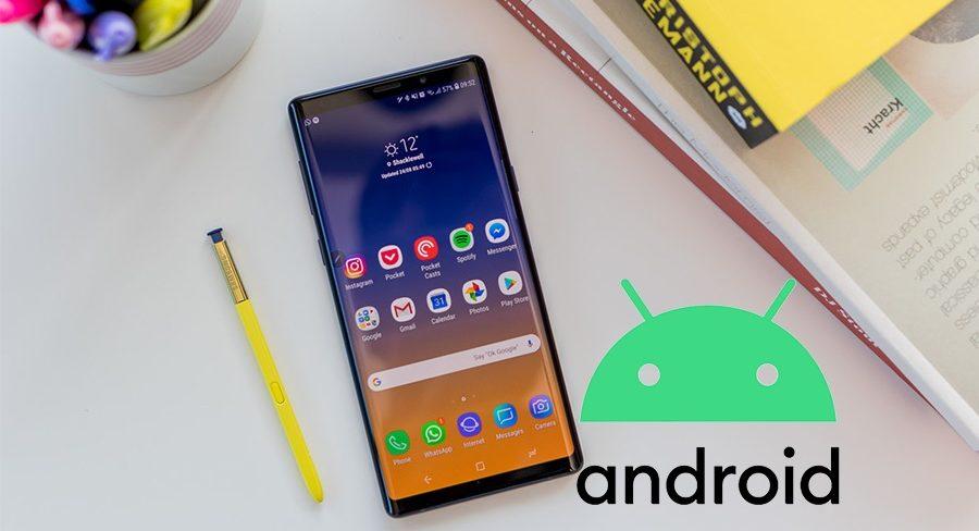 galaxy note 9 için android 10 geliyor