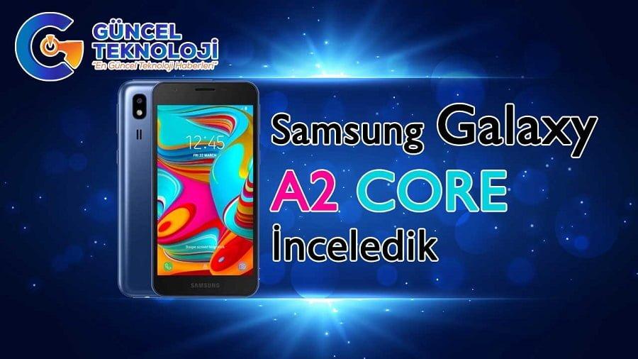 Photo of Türkiye'nin en ucuz akıllı telefonu, Samsung A2 Core